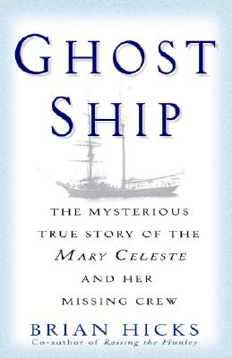 Ghost Ship By Hicks, Brian